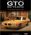 Pontiac GTO 50 Years: The Original Muscle Car