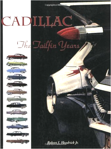 Cadillac - The Tailfin Years